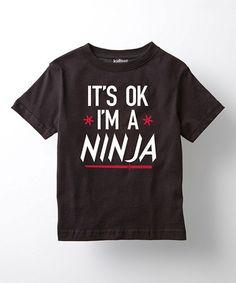 Black 'It's Ok I'm a Ninja' Tee - Toddler & Boys #zulily #zulilyfinds