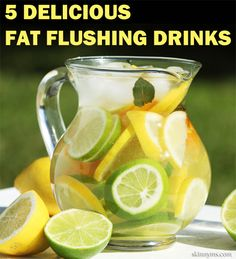 These 5 Fat Flushing Drinks are fantastic to aid in weight loss!  #fatflush #drink #recipes #weightloss
