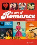 The art of romance : Mills & Boon and Harlequin cover designs / Joanna Bowring and Margaret O'Brien
