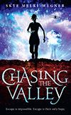Booktopia has Chasing the Valley, Chasing the Valley Series : Book 1 by Skye Melki-Wegner. Buy a discounted Paperback of Chasing the Valley online from Australia's leading online bookstore. Books Australia, Young Adult Fiction, Story Setting, Sci Fi Books, Best Series, Hunger Games, Book 1