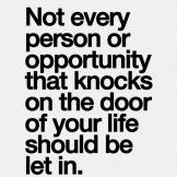Every Person Or Opportunity – Life Quote