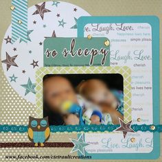 Created by Christine Tetrault.  www.facebook.com/cinqartisans     I found this layout on Scrapbook.com and absolutely fell in love with it. I used almost all CTMH product, including the Fundamentals Bamboo paper for the background, the last of my Skylark stash, and created the stamped pieces using the Live Laugh Love stamp set in Juniper, Buttercup, Lagoon and Chocolate inks. The owl is from the CTMH Artiste cartridge.