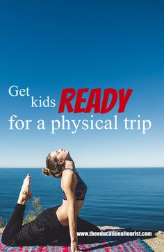Exercise before a trip. Get the kids ready. http://theeducationaltourist.com/exercise-get-travel-ready/