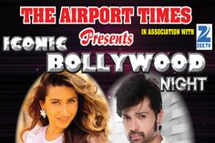 """The Airport Times along with Zee TV is proud to bring you """"ICONIC BOLLYWOOD NIGHT"""" an evening featuring India's No.1 Rockstar, Himesh Reshammiya and Bollywood Legends Sunil Shetty, Karisma Kapoor and the heartthrob of Bollywood, Sooraj Pancholi.  Joining Himesh on stage will be India's most popular playback singers Aman Trikha, Aditi Singh Sharma and …"""