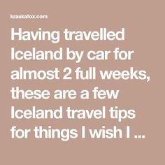Having travelled Iceland by car for almost 2 full weeks, these are a few Iceland travel tips for things I wish I had brought. For road trip style adventures these are some travel tips and useful things you should bring along!