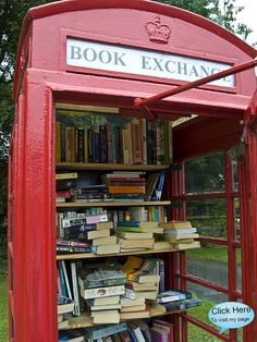 Book Exchange telephone box in a village in the UK. You can take one and in exchange, you leave one behind!......I totally need to go over there....and soon!