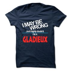 [New tshirt name tags] GLADIEUX  Good Shirt design  GLADIEUX  Tshirt Guys Lady Hodie  SHARE and Get Discount Today Order now before we SELL OUT  Camping administrators