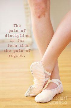 The Pain of Discipline Photograph - The Pain of Discipline Fine Art Print #dancequotes