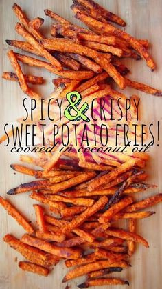 Healthy Spicy & Crispy Sweet Potato Fries Cooked In Coconut Oil!