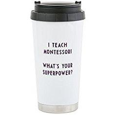 I teach Montessori - Teacher gift - Stainless Steel Travel Mug, Insulated 16 oz. Coffee Tumbler