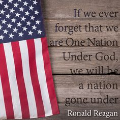 If we ever forget that we are One Nation Under God, we will be a nation gone under. Ronald Reagan Quotes, President Ronald Reagan, Godly Woman, American Pride, Quotes About God, First Nations, Music Quotes, Qoutes, Presidents