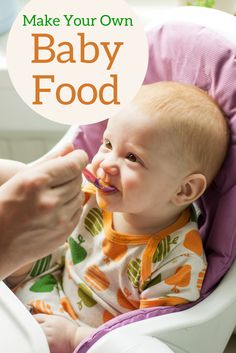 Homemade Baby Food | Baby Food Recipes and Safety Guidelines