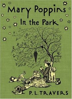 Mary Poppins in the Park by Dr. P. L. Travers,http://www.amazon.com/dp/0152058281/ref=cm_sw_r_pi_dp_LSQHsb0BRC496BCN