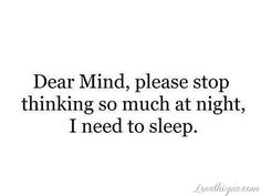 Dear Mind funny quotes quote lol funny quote funny quotes humor