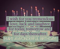 Is it your birthday or a friend's birthday and your looking for the perfect birthday images?  Here are 10 of the best happy birthday quotes for you to use.