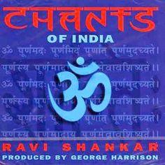 That was yesterday: Ravi Shankar Chants of India (Full Album)