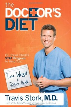 The Doctor's Diet: Dr. Travis Stork's STAT Program to Help You Lose Weight & Restore Your Health      #Books     	  	 	     	  		 			 				 					 					 				 				 				 					List Price 					: 					$  25.95 				 				 				 					Price 					: 					 				  				 					Availability 					: 					06/16/2014 08:00:45 pm 					 				  					Product prices and availability are accurate as of ...