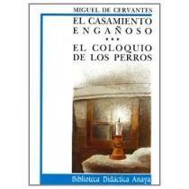 Cervantes dispuso estas dos narraciones pertenecientes a sus Novelas ejemplares de modo que constituyen una sola y bien trabada novela.