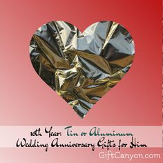 Are you a woman looking for tin or aluminum wedding anniversary gifts for him? On 10th wedding anniversary, couples usually give each other themed gifts.
