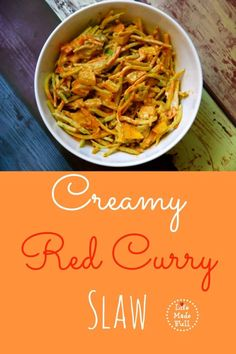 This Creamy Red Curry Slaw is the best slaw you'll ever have! A quick Paleo/Whole30 lunch idea.