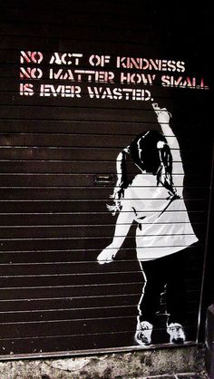 what a great message for street art