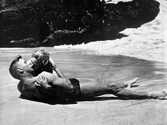 From Here to Eternity - the BEST movie kiss ever.
