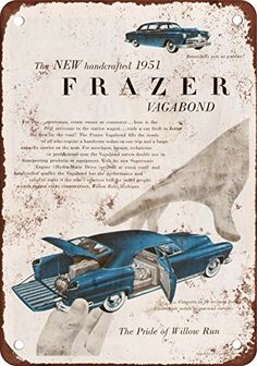 1951 Frazer Vagabond Vintage Look Reproduction Metal Sign *** Read more at the image link. Decorative Signs, Weird Art, Metal Signs, Vintage Looks, Decorative Accessories, Glass Art, Image Link, Cars, Amazon