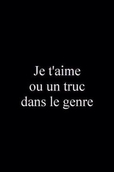 *sourire de vie* I love you or something in the genre. Words Quotes, Me Quotes, Sayings, Pretty Words, Beautiful Words, The Words, Haha, French Quotes, Sweet Words