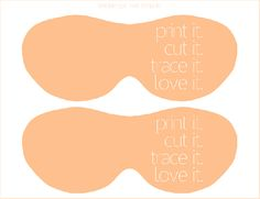 printable eye mask templates - easy sew project (they used it as a guest gift in their home)