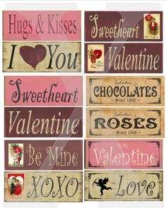 3 1/2 X 9 inch 12 printable Signs Decoupage sheets Primitive Valentines SOOO..... EASY , ( anyone an make these )Vintage Modge Podge Hearts
