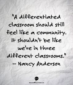 Differentiation in every classroom, please!