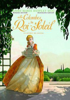 Couverture de Les colombes du Roi-Soleil, Tome 2 : Le secret de Louise (BD)