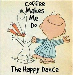Be Happy! Charlie Brown and Snoopy! I Snoopy! Peanuts Cartoon, Peanuts Snoopy, Snoopy Love, Snoopy And Woodstock, Happy Snoopy, I'm Happy, I Love Coffee, My Coffee, Happy Coffee