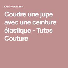 Coudre une jupe avec une ceinture élastique - Tutos Couture