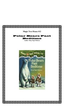 MTH novel study: Polar Bears Past Bedtime