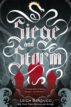 Grisha #2: Siege and Storm by Leigh Bardugo - 4 stars - YA Fantasy