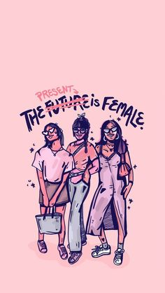 Don't wait for the future. Act now and claim your space in this world we live in. You're a female - you matter! Feminist Af, Feminist Quotes, Intersectional Feminism, Illustration, Power Girl, Woman Power, Girl Power Quotes, Girl Gang, Gay Pride