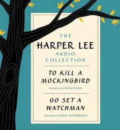 The Harper Lee Audio Collection: To Kill a Mockingbird / Go Set a Watchman