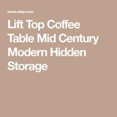 Lift Top Coffee Table Mid Century Modern Hidden Storage