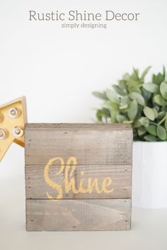 DIY Rustic Decor: Shine wooden craft by Simply Designing