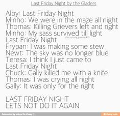 Last Friday Night~Katy Perry~Maze Runner parody Maze Runner Trilogy, Maze Runner Cast, Maze Runner The Scorch, Maze Runner Series, Fandoms, Maze Runner Funny, Last Friday Night, Wicked, The Scorch Trials