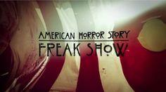 Découvrez le sublime générique de début de American Horror Story Freak Show.
