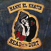 Head In The Dirt - Hanni El Khatib (Vertigo)