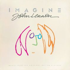 John Lennon - Imagine: John Lennon, Music From The Motion Picture Parlophone PCSP 722 - Enregistré de 1963 à 1980 - Sortie le 10 octobre 1983 Note: 5/10