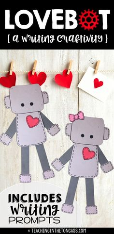 """Valentine's Day Craft for Kids! This adorable Love Robot (""""lovebot"""") Valentine's Day craftivity (craft activity) features either a boy or girl robot (with a bow). Perfect and easy art for a hectic week! Includes template pieces, directions, and writing prompts (half and full page option).Please click here for more craftivities!Click here for more Valentine's Day resources!"""