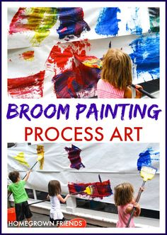 Broom Painting Process Art pre-k kindergarten or elementary mural art project - earth day reduce reuse recycle if you use donated brooms (too much ick factor?) and / or old sheets... crossing the mid-line gross motor art. Would be great start to a Multimedia project too!