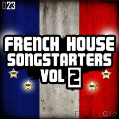 French House Songstarters Vol. 2 from Freaky Loops