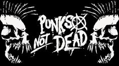 Image result for punk not dead