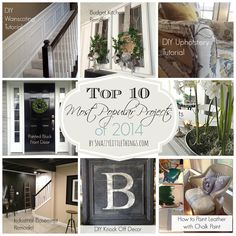 "DIY & Decor ""TOP 10 PROJECTS"" of 2014.   --by SnazzyLittleThings.com"