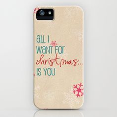 all I want for Christmas is you iPhone & iPod Case by Sylvia Cook Photography - $35.00